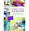 Stress-Free Sewing : Troubleshooting