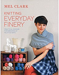 Knitting Everyday Finery : Practical